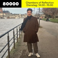 Chambers of Reflection #24 (Brazil Special) w/ Michael Satter at Radio 80000 • 20.10.2020