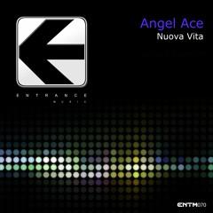 ENTM070 - Angel Ace - Nuova Vita (Original Mix) [Demo Sample]
