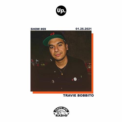 Up. Radio Show #69 featuring Travie Bobbito