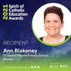 Ann Blakeney- 2021 Spirit of Catholic Education Award recipient