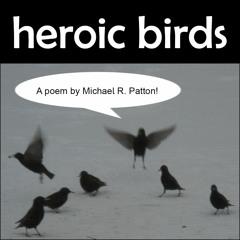 Heroic Birds