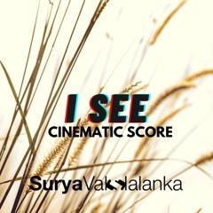 I See (Cinematic Score)