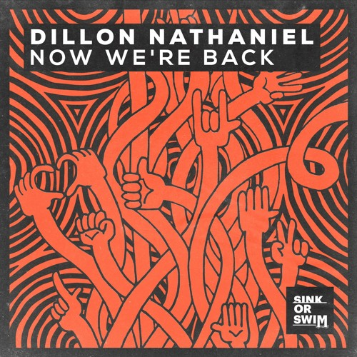 Dillon Nathaniel - Now We're Back [OUT NOW]
