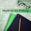Musik für die Prüfung