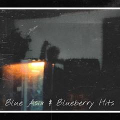 blue asix & blueberry hits