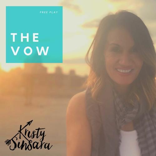 The Vow by Kristy Sinsara