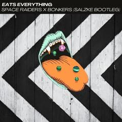 Space Raiders x Bonkers (SALZKE Bootleg/Edit)