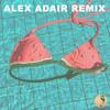Call Me (Alex Adair Remix) [feat. MIMI]