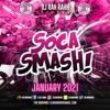 Download DJ RaH Rahh - Soca Smash (January 2021) - 2020 Soca - 2021 Soca Mp3