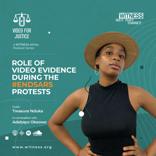 Role of video evidence during the #EndSARS protests