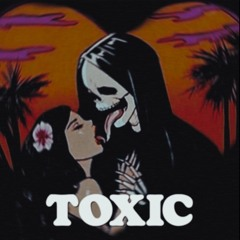 Toxic (w/ Leah Suh)