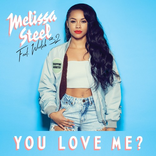 You Love Me? (feat. Wretch 32)