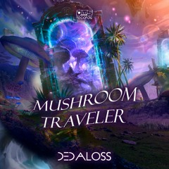 Dedaloss #Mushoroom Traveler