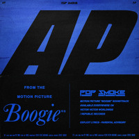 Pop Smoke - AP (Music from the film Boogie)