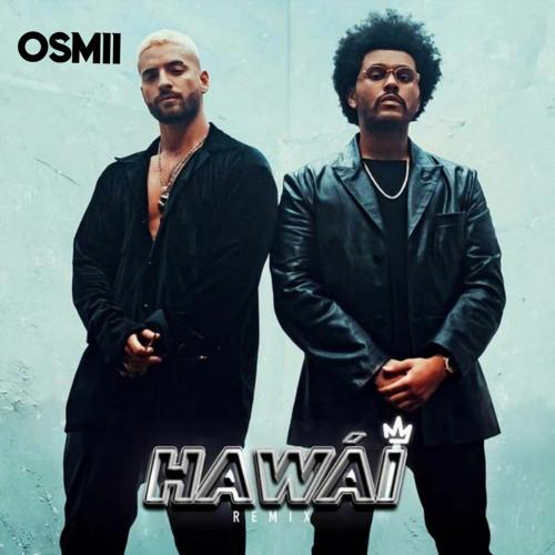 Maluma, The Weeknd - Hawái Remix (Dj Osmii remix)