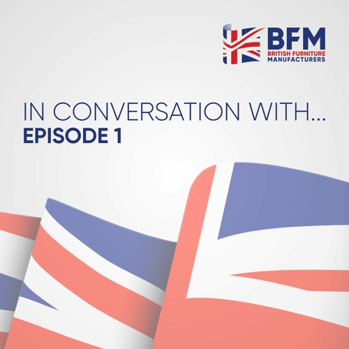 BFM: In Conversation With: January Furniture Show 2020