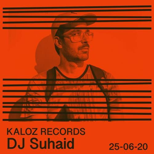 Kalóz Records: DJ Suhaid - 25 - 06 - 20