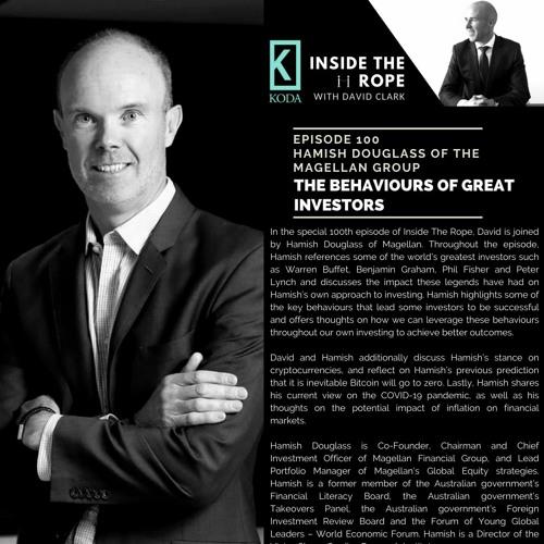 Ep 100: Hamish Douglass - The behaviours of great investors