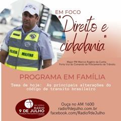 """EM FOCO """"Direito e cidadania"""" / As principais alterações do código de transito brasileiro"""