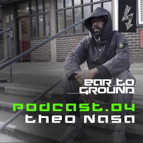 EarToGround Podcast 4 - Theo Nasa