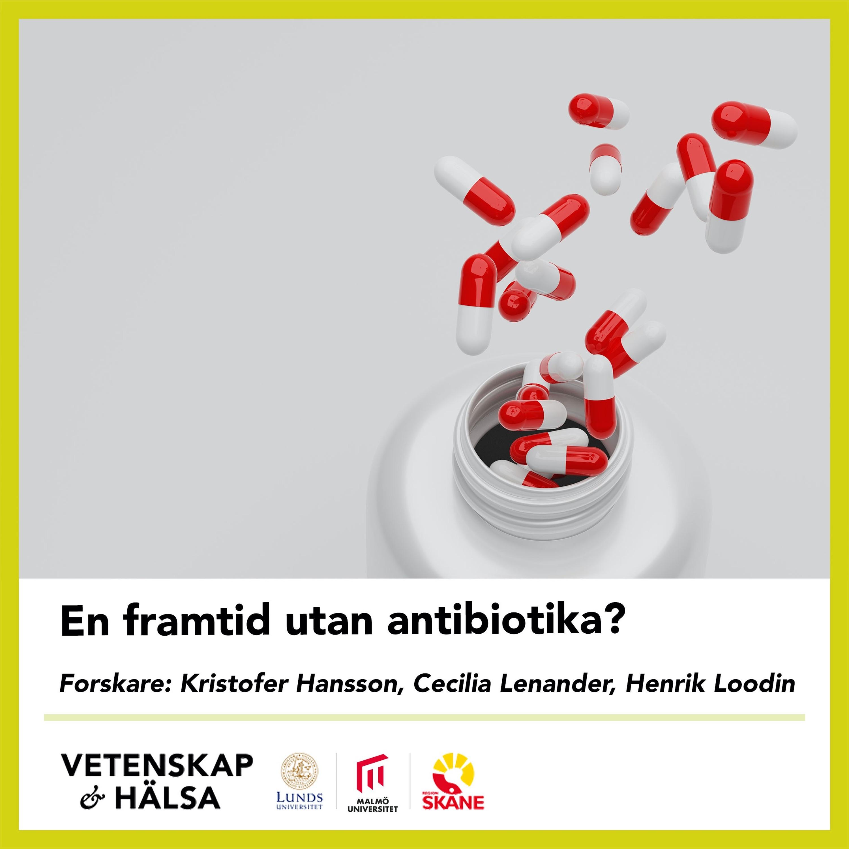 En framtid utan antibiotika?