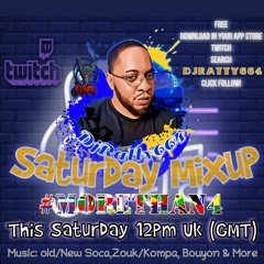 Saturday Kompa/Zouk/Soca MixNBlend 24- Jul -21 With DJRATTY664 On Twitch - Follow Me Now Lets Vibez!