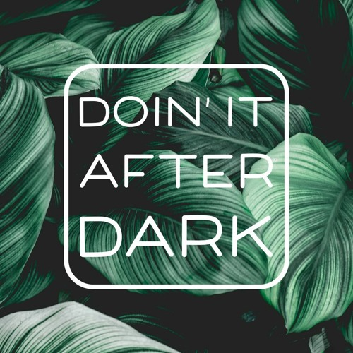 Doin' It After Dark 003