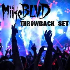MiikeBLVD Throwback Mix