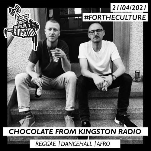 Chocolate From Kingston Radio 21.04.2021 | #fortheculture
