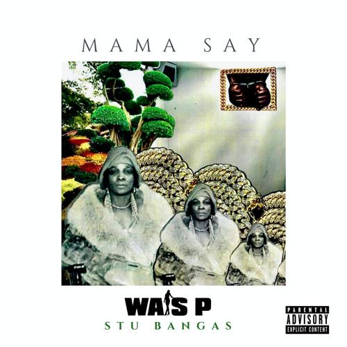 Mama Say