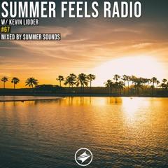 Summer Feels Radio #67 || Kevin Lidder Exclusive Mix