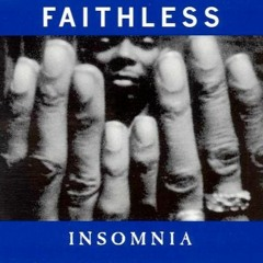 Faithless - Insomnia (Cam Fidge Remix) FREE DL