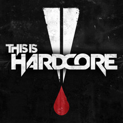 This Is Hardcore [Mixed By M@rt!n-J]