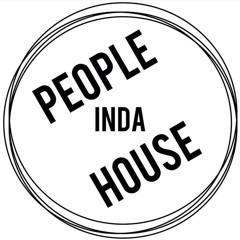 PEOPLE INDA HOUSE -11-/6/21