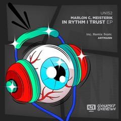 Marlon C, Meisterik - In Rythm I Trust (Original Mix) Preview