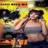 Download @DjWickedness Dance Music Mix Mp3