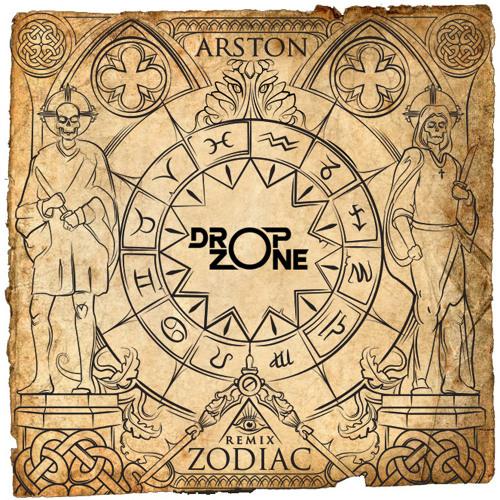 Arston — Zodiac (Dropzone Remix) [Single]