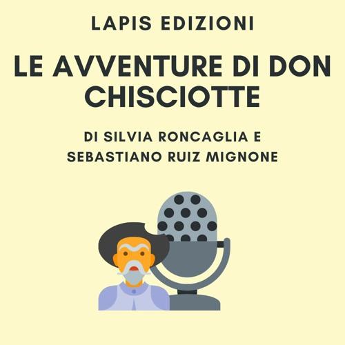 [Lettura] Silvia Roncaglia e Sebastiano Ruiz Mignone - Le avventure di Don Chisciotte