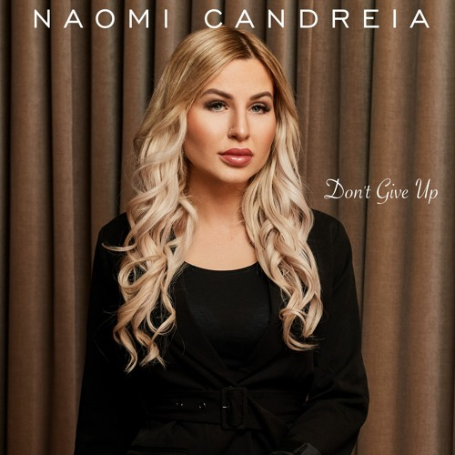 Naomi Candreia Don't Give Up
