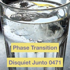 Phase Transition (disquiet0471)
