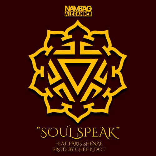 Soul Speak (feat. Chef K Dot & Paris Shenae)
