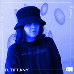 D. Tiffany // Music They Love #60