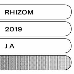 J A - Rhizom 2019