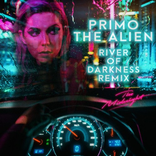 "The Midnight ""River of Darkness"" (Primo the Alien Remix)"