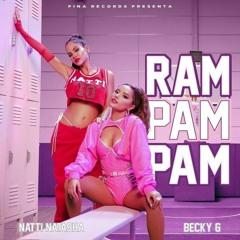 Ram Pam Pam - Natti Natasha X Becky G - Dj Gustavo (Remix Cachengue)