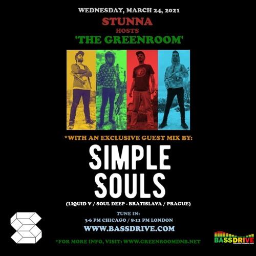 STUNNA - Greenroom DNB Show (Simple Souls Guest Mix) (24/03/2021)