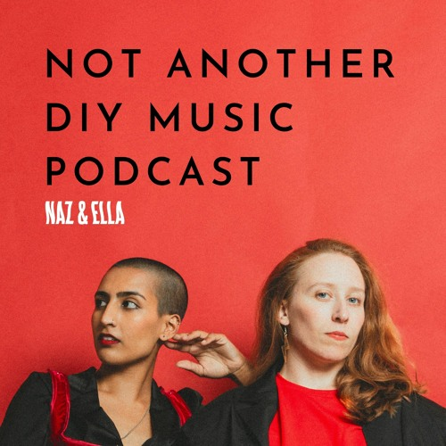 Not Another DIY Music Podcast | Internalised homophobia, gender & layering sounds