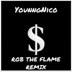 ROB THE FLAME REMIX (Prod.Rajaste)