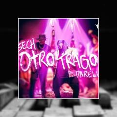 Sech Ft Darell - Otro Trago (Jolly Roger Beats Remix)