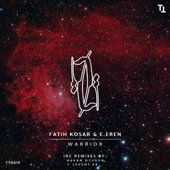 Fatih Kosar & Eren - Warrior (Original Mix)Technotehran Records